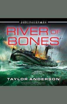 River of Bones, Taylor Anderson