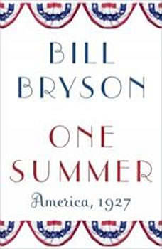 One Summer: America, 1927 America, 1927, Bill Bryson