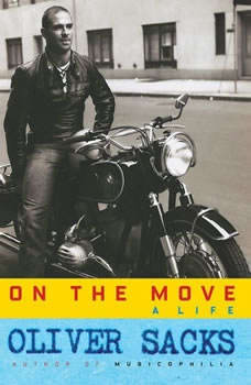 On the Move: A Life A Life, Oliver Sacks