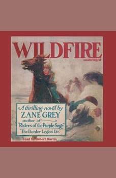 Wildfire, Zane Grey