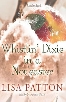 Whistlin' Dixie in a Nor'easter, Lisa Patton
