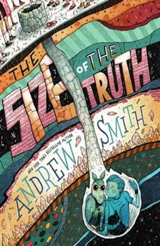 The Size of the Truth, Andrew Smith