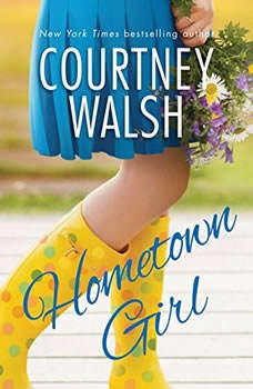 Hometown Girl, Courtney Walsh
