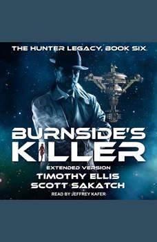 Burnside's Killer: Extended Version, Timothy Ellis