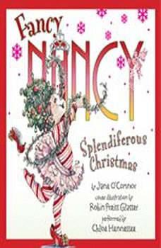 Fancy Nancy: Splendiferous Christmas, Jane O'Connor