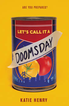 Let's Call It a Doomsday, Katie Henry