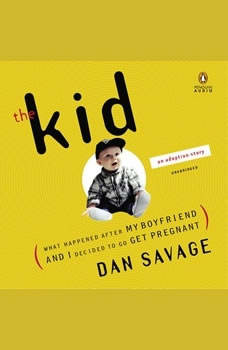 The Kid, Dan Savage