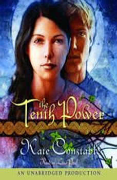 The Tenth Power: The Chanters of Tremaris Trilogy, Book III, Kate Constable
