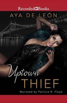 Uptown Thief, Aya De Leon