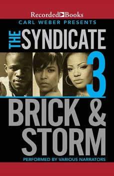 The Syndicate 3: Carl Weber Presents, Brick