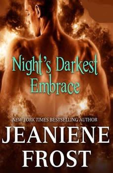 Nights Darkest Embrace, Jeaniene Frost