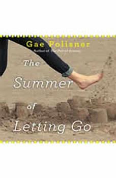 The Summer of Letting Go, Gae Polisner