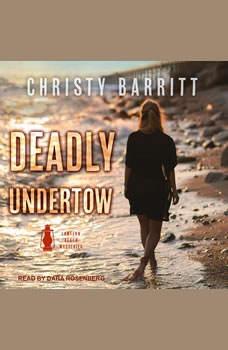 Deadly Undertow, Christy Barritt