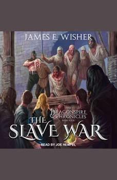 The Slave War, James E. Wisher