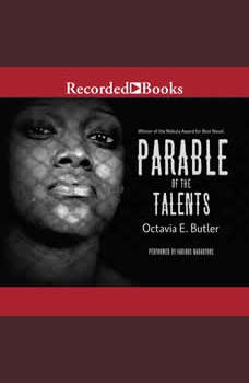 Parable of the Talents, Octavia E. Butler