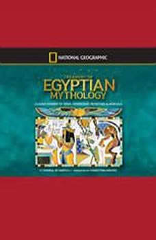 Treasury of Egyptian Mythology: Classic Stories of Gods, Goddesses, Monsters & Mortals, Donna Jo Napoli