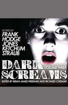 Dark Screams: Volume Three Volume Three, Jacquelyn Frank