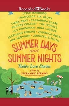 Summer Days and Summer Nights: Twelve Love Stories, Stephanie Perkins