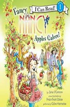 Fancy Nancy: Apples Galore!, Jane O'Connor