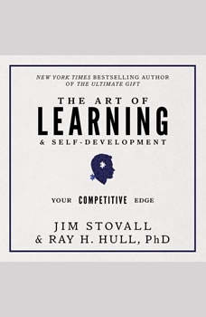 The Art of Learning and Self-Development:Your Competitive Edge, Jim Stovall