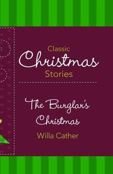 Burglar's Christmas, The, Willa Cather