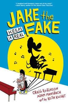 Jake the Fake Keeps it Real, Craig Robinson