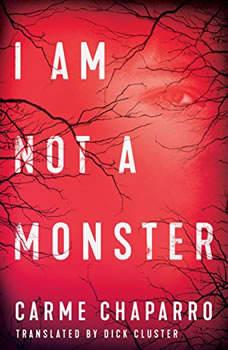 I Am Not a Monster, Carme Chaparro