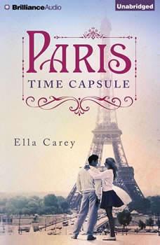 Paris Time Capsule, Ella Carey