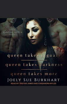 Queen Takes Jaguars, Queen Takes Darkness, & Queen Takes More, Joely Sue Burkhart