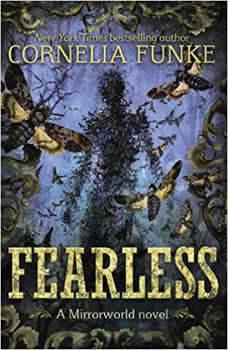 Fearless: Mirrorworld, Cornelia Funke