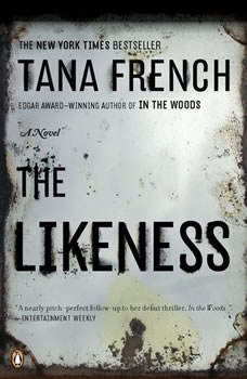 The Likeness, Tana French