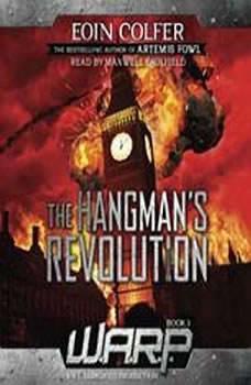 WARP Book 2: The Hangman's Revolution, Eoin Colfer