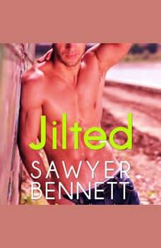 Jilted: A Love Hurts Novel, Sawyer Bennett