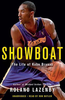 Showboat: The Life of Kobe Bryant, Roland Lazenby