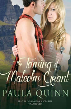 The Taming of Malcolm Grant, Paula Quinn
