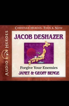 Jacob DeShazer: Forgive Your Enemies, Janet Benge