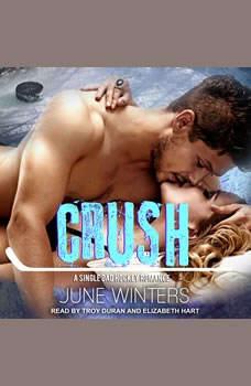 Crush, June Winters