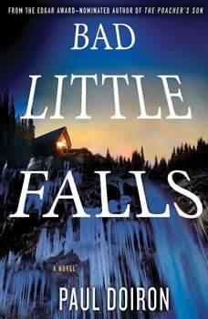 Bad Little Falls, Paul Doiron