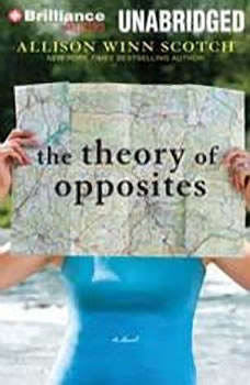 The Theory of Opposites, Allison Winn Scotch