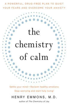 The Chemistry of Calm, Henry Emmons