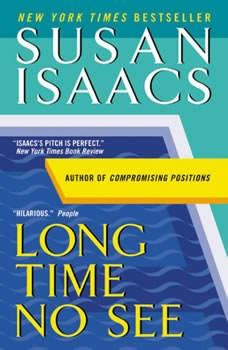 Long Time No See, Susan Isaacs