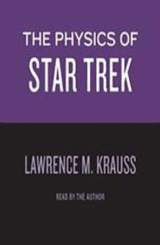 Physics of Star Trek, Lawrence M. Krauss