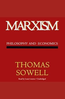 Marxism: Philosophy and Economics, Thomas Sowell