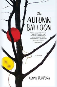 The Autumn Balloon, Kenny Porpora