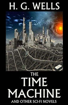 Time Machine, The, H. G. Wells