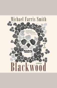 Blackwood, Michael Farris Smith