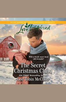 Secret Christmas Child, The, Lee Tobin McClain