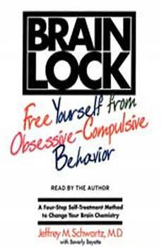 Brain Lock, Jeffrey M. Schwartz