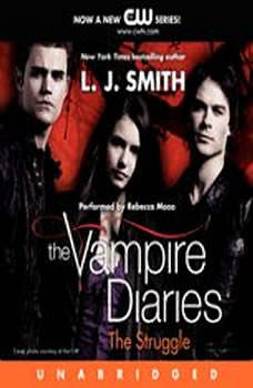 The Vampire Diaries: The Struggle, L. J. Smith