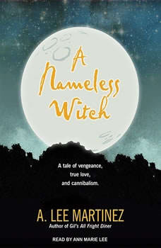 A Nameless Witch, A. Lee Martinez